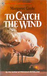 ToCatchTheWind